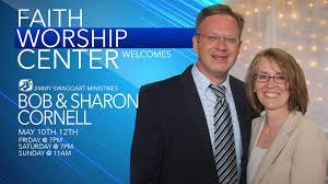 Bob and Sharon Cornell Coming to Faith Worship Center in Brighton ...