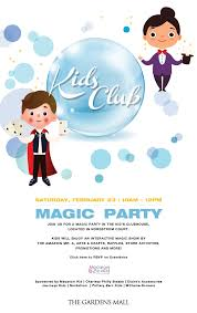 magic party at the gardens mall february 23rd aroni kid