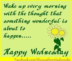 Good Wednesday Morning Quotes Best of 24 Best Good Morning Happy Wednesday Quotes