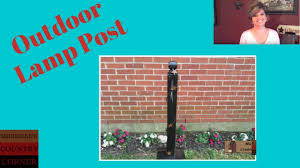 Country Decorating Ideas Outdoor Lamp Post 2012 Youtube