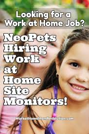 best ideas about work at home moms stay at home work at home neopets site monitor jobs