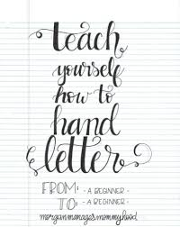 how to hand letter teach yourself how to hand letter calligraphy bullet and bullet