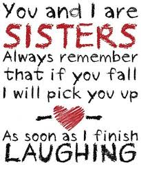 Awesome Quote For A Sister