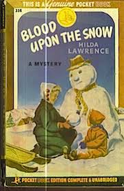 HILDA LAWRENCE. Blood Upon the Snow (1944). | Only Detect