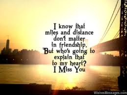 i miss you message for friend long distance friendship