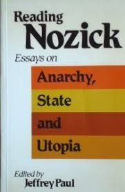 reading nozick essays on anarchy state and utopia by jeffrey paul 497361