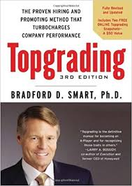 Topgrading Chart By Bradford D Smart Topgrading The Proven Hiring And