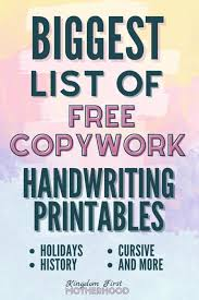 I created these mainly because my girls adore coloring. The Biggest List Of Free Copywork Pages And Handwriting Printables