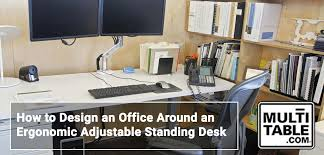 how to design an office around an ergonomic adjule standing desk multitable