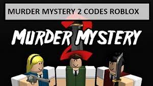 Get a free orange knife by entering the code.; Murder Mystery 2 Codes Wiki 2021 July 2021 New Roblox Mrguider