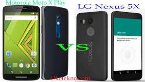 motorola lg. inilah perbedaan spesifikasi motorola moto x play vs lg nexus 5x, mana gadget pilihanmmu? lg