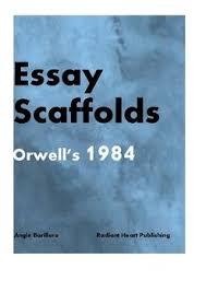 1984 Essay Topics 1984 Orwell Two Essay Scaffolds Ela High School Pinterest