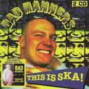 bad manners tour dates 2013