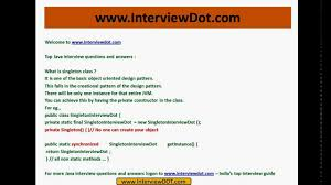 Design Patterns Interview Questions For Experienced Java Java Interview Questions And Answer What Is Singleton Class Exaplain