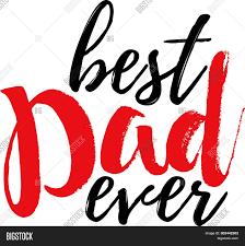 Best Font For Banner Design Best Dad Ever Banner Vector Photo Free Trial Bigstock