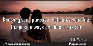 Quotes About The Purpose Of Life