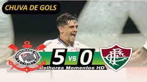 Corinthians 5 x 0 Fluminense Melhores Momentos | Brasileirão 13/01/2021 -  YouTube