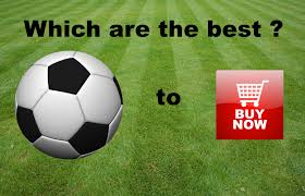 Which are the best soccer balls to buy?
