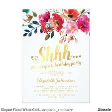 surprise birthday party invite elegant floral white gold surprise birthday party card birthday