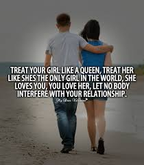 Love Your Girlfriend Quotes Simple Treat Your Girl Like A Queen Quotes With Pictures