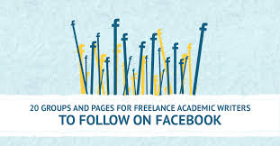 facebook groups and pages for lance academic writers 20 groups and pages for lance academic writers to follow on facebook
