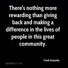 Frank Guzzetta Quotes QuoteHD Classy Quotes On Giving Back