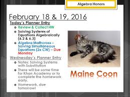 february 18 19 2016 today s planner entry review collect hw solving 21 simultaneous equations