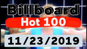 Billboard Chart December 2013 Billboard Hot 100 Top 100 Songs Of The Week November 23 2019