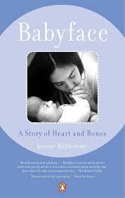 Babyface: A Story of Heart and Bones: Amazon.co.uk: McDermott ...