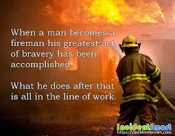 Firefighter Quotes New Quote Becoming A Firefighter