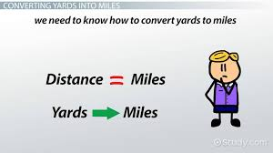 Converting Yards to Miles - Video & Lesson Transcript   Study.com