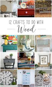 12 great projects to do with wood 12monthsofdiy