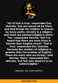 Miguel De Cervantes Quote All Of That Is True' Responded Don Simple Don Quixote Quotes