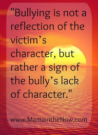 Cyber Bullying Quotes 100 Inspirational Quotes about Bullying 2