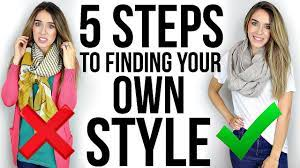 5 STEPS To Finding Your OWN STYLE ...