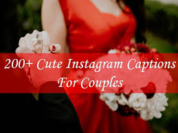 Quotes For Couples Classy 48 Cute Instagram Captions For Couples