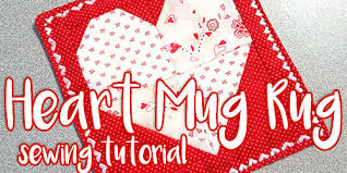 how to sew a heart mug rug tutorial by craftcore
