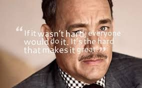 Tom Hanks Famous Quotes