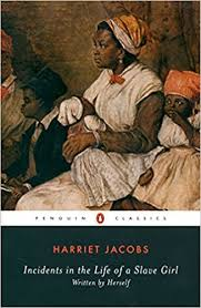 com incidents in the life of a slave girl written by incidents in the life of a slave girl written by herself penguin classics trade paperback edition edition