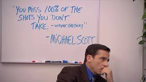 Michael Scott Wayne Gretzky Quote