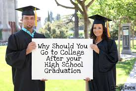 Why Should You Go To College After Your High School Graduation