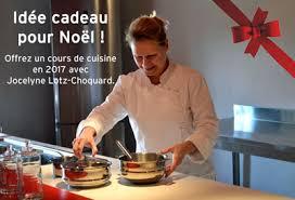 Idée Cadeau Offrir Un Cours De Cuisine Avec Jocelyne Lotz Choquart