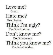 Love Me Or Hate Me Quotes Stunning Love Me Great Hate Me Even Better Think I'm Ugly Don't Look At