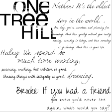 Famous Quotes From One Tree Hill