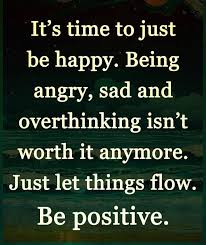 Be Positive Quotes Inspirational Quotes about Strength Be Positive Just Let it Flow 17 31209