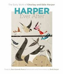 best charley harper images charley harper  by charley and edie harper essay by sara caswell pearce introduction and commentary by brett