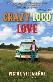 crazy loco love a memoir by victor villasenor paperback barnes  crazy loco love a memoir