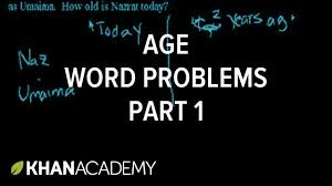 age word problems 1 linear equations algebra i khan academy