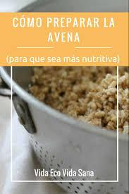 Delightful Como Preparar La Avena Mas Nutritiva Pinterest