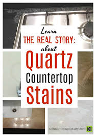 collage of quartz countertop stains text overlay learn the real story about quartz countertop